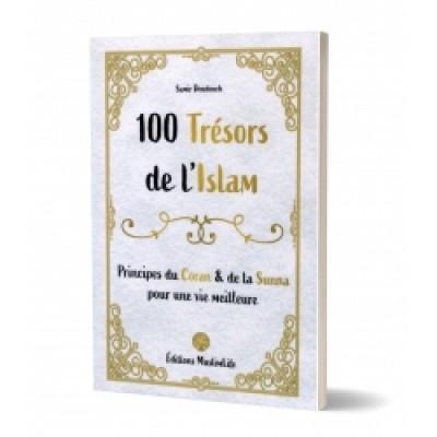 100 trésors de l'Islam - Principes du Coran et de la Sunna Muslimlife