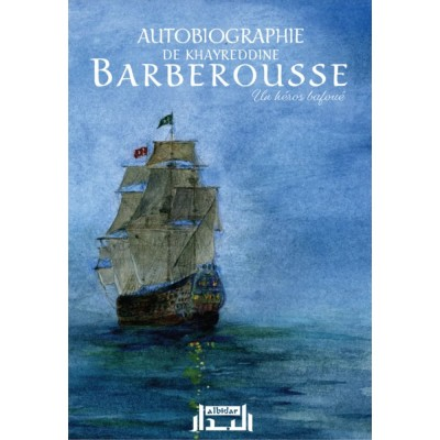 Barberousse autobiographie de khayreddine