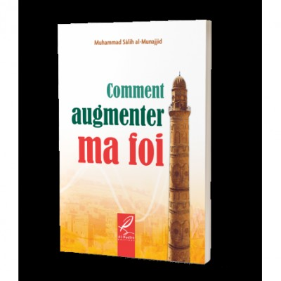 Comment augmenter ma Foi (French only)