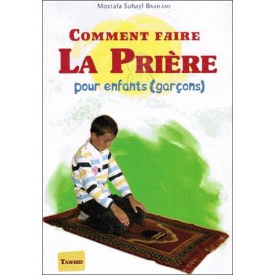 Comment faire la prière (pour les enfants-version garçons)