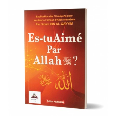 Es tu aimé par Allah (French only)