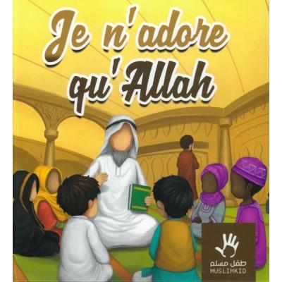 Je-n'adore-qu'Allah
