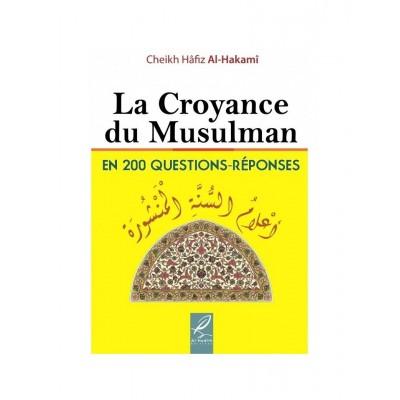La croyance du musulman en 200 questions reponses