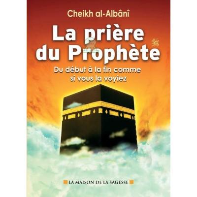 La prière du Prophète عليه الصلاة والسلام (french only)