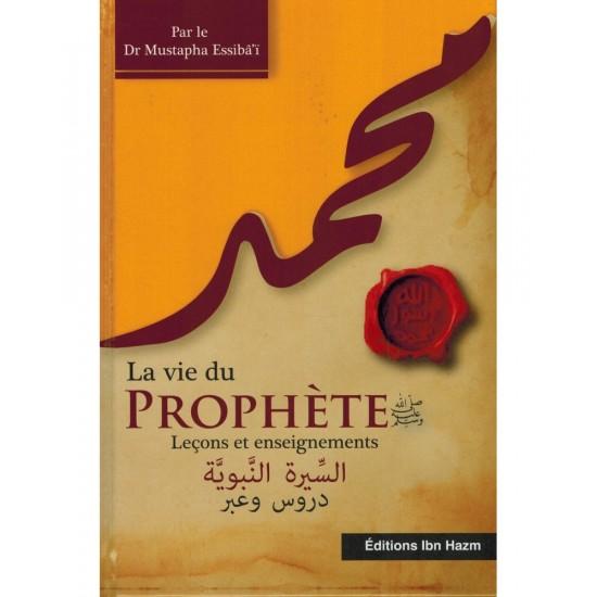 La-vie-du-prophete-lecons-et-enseignements-dr-mustapha-essiba-i-editions-ibn-hazm
