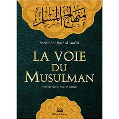 La voie du musulman format poche