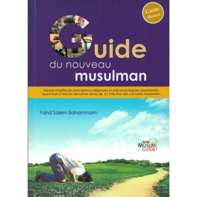 Le guide du nouveau musulman (French only)
