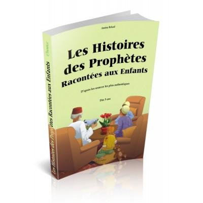 Les histoires des prophètes, racontées aux enfants