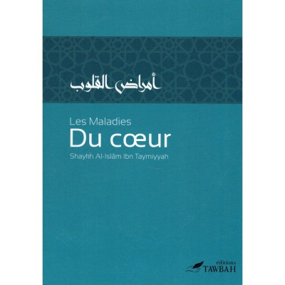 Les maladies du coeur Ibn Taymiyyah (French only)