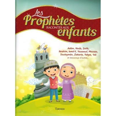 Les prophetes- raconctes aux enfants tawhid