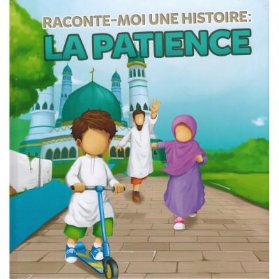 Raconte-moi-une-histoire-la-patience-muslimkid