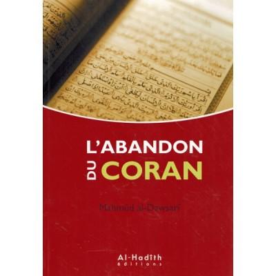 Abandon du coran, Mahmud Al Dawsari Al Hadith (French only)