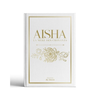 Aisha la mere des croyants editions al imam