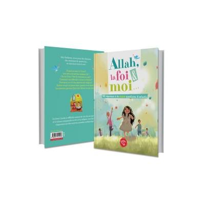 Allah, la foi et moi (french only)