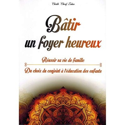 Bâtir un foyer heureux (French only)