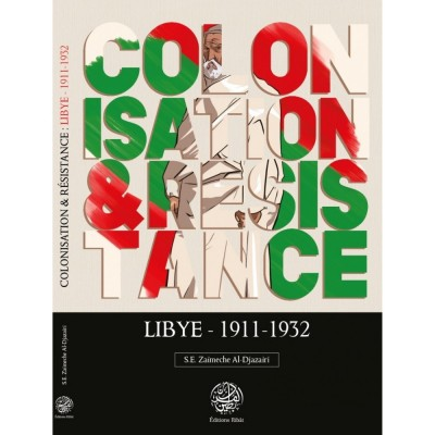 Colonisation resistance lybie 1911 1932