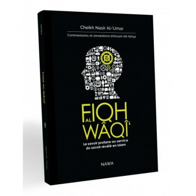 Fiqh al waqi (French only)
