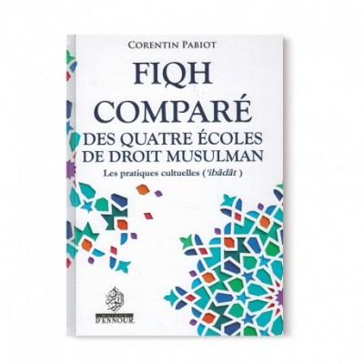 Fiqh comparé des quatre écoles du droit musulman (French only)