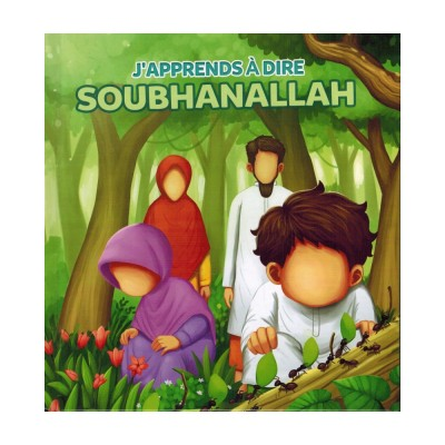 j'apprends a dire subhanallah muslimkid
