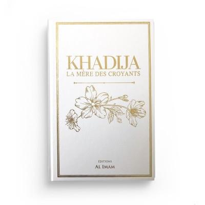 Khadija la mere des croyants editions-al-imam