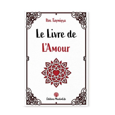 Le livre de l'amour ibn taymiyya (French only)