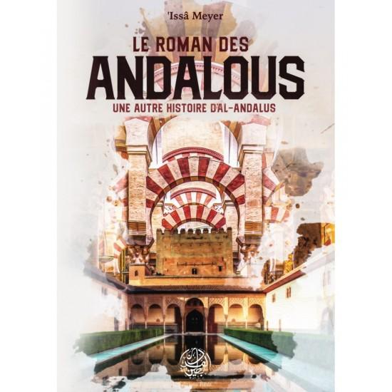 Le roman des andalous une autre histoire d'al andalous