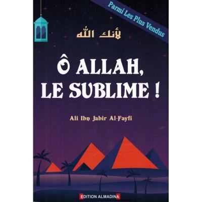 O Allah le sublime ali ibn jabir al fayfi al madina