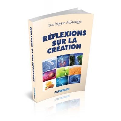 reflexions-sur-la-creation-Ibn-Qayyim-Al-Jawziyyah
