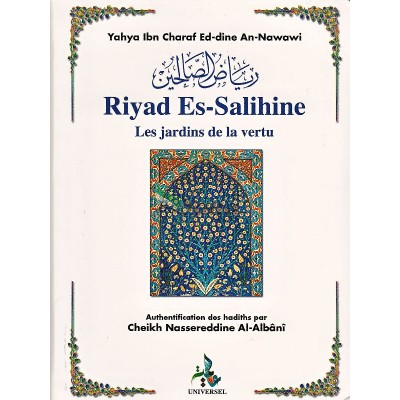 Riyad As-Salihin (Le jardin des vertueux)