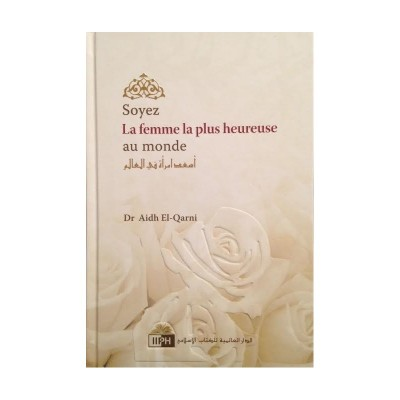 Soyez la femme la plus heureuse du monde (French Only)
